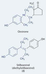 Oestrone and (6) stilboestrol  (diethylstilboestrol)