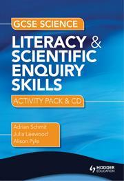 Cover of GCSE science literacy and scientific enquiry skills: activity pack and CD