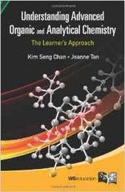 Cover of Understanding advanced organic and analytical chemistry: the learners' approach