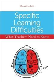 Front cover for 'Specific Learning Difficulties: What teachers need to know'