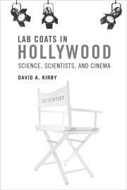 cover of Lab coats in Hollywood: science, scientists and cinema