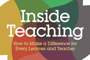 Cover for Inside Teaching: How to make a difference for every learner and teacher