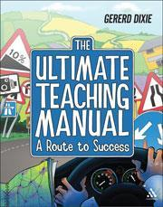 Cover of The ultimate teaching manual: a route to success for beginning teachers