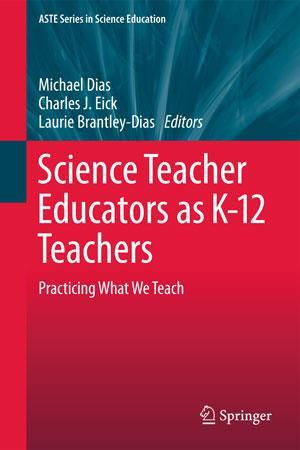 Book cover - Science teacher educators as K–12 teachers
